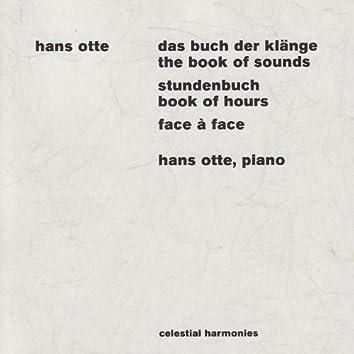 Otte: Das Buch der Klänge (The Book of Sounds) / Stundenbuch (Book of Hours) / Face à Face