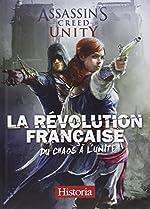 La Révolution française, du chaos à l'unité - Assassin's Creed Unity de Historia