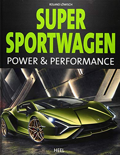 Supersportwagen: Power & Performance