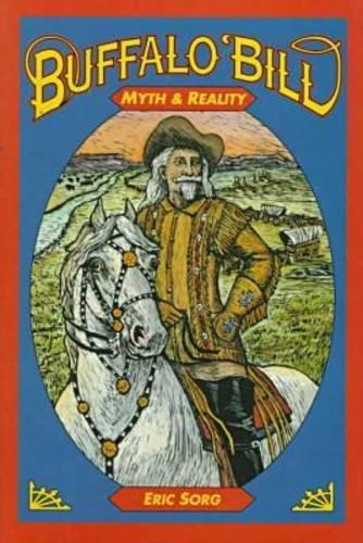 Buffalo Bill: Myth & Reality
