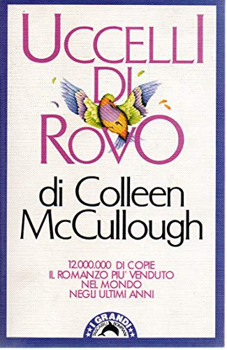Uccelli di rovo Colleen McCullough Bompiani