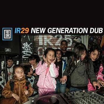 I R 29 New Generation Dub