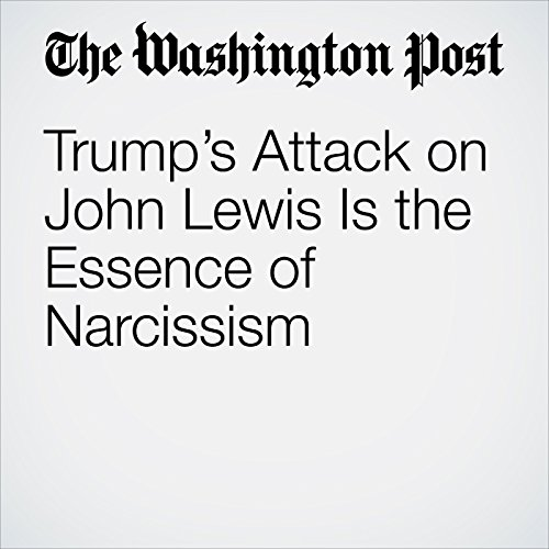 Trump's Attack on John Lewis Is the Essence of Narcissism copertina