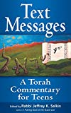Text Messages: A Torah Commentary for Teens...