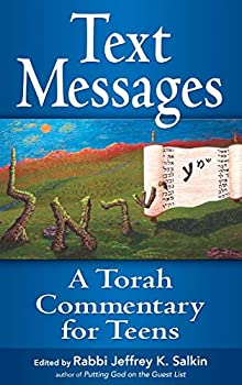 Text Messages  A Torah Commentary for Teens