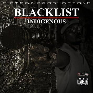 Blacklist Indigenous