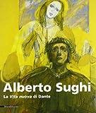 alberto sughi litografie  Alberto Sughi. La vita nuova di Dante. Catalogo della mostra (Roma, 30 maggio-30 giugno 2003)