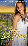 Just a Love Story (Texas Heat Book 4)