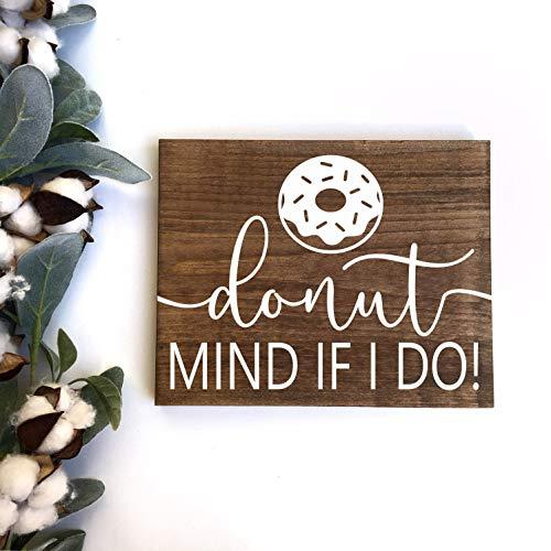 Toll2452 Donut Sign Donut Mind If I Do Wedding Dessert Sign Donut Display Sign Rustic Wood Sign Donut Wood Sign Donut Bar Sign ROT004