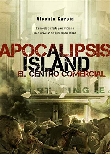 Portada del libro Apocalipsis Island VI: El centro comercial de Dolmen Editorial