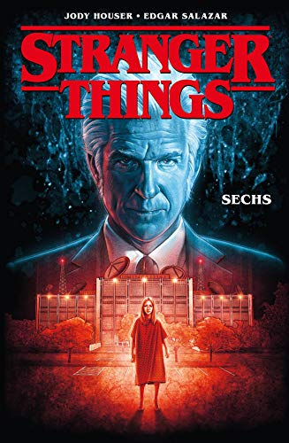 Stranger Things: Bd. 2: Sechs