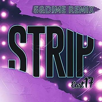 Strip (5&Dime Remix)