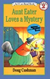 Aunt Eater Loves a Mystery (I Can Read Books: Level 2 (Pb))