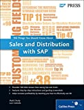 Sales and Distribution with SAP: 100 Things You Should Know About... (SAP PRESS: englisch) - Matt Chudy