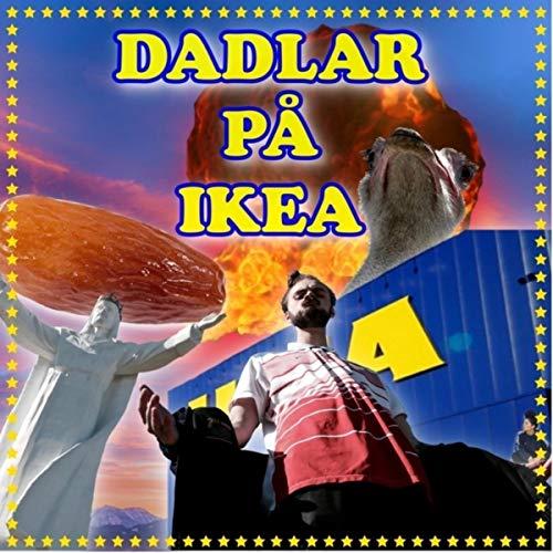 Dadlar På Ikea