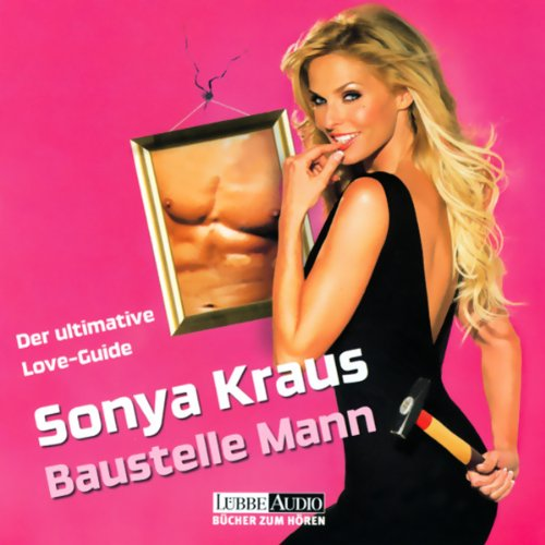 Baustelle Mann. Der ultimative Love-Guide  Titelbild