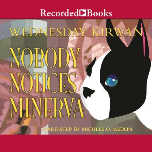 Page de couverture de Nobody Notices Minerva