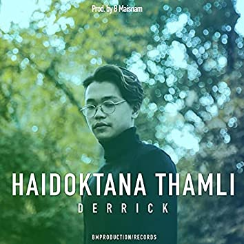 Haidoktana Thamli (feat. Derrick)