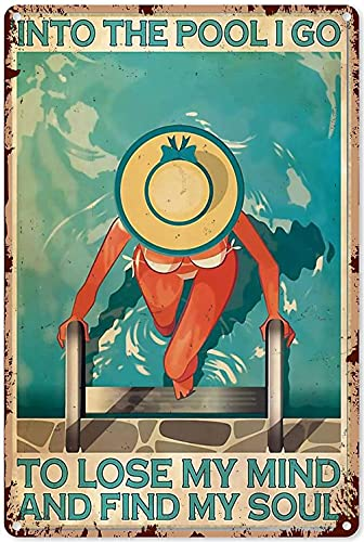 Vintage Pool Posters in het zwembad Ik ga verlies je geest Vind je ziel metalen bord 8×12 inch