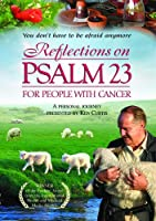 Reflections on Psalm 23 for People With Cancer [DVD] [Import]