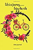 Life is a Journey ...... Enjoy the Ride: bike journal, Track your Performances & and improve yourself ,Ideal Gift for Cyclist ,notebook  for bike lovers,dotted pages ,dash-point