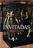 Catálogo Invitadas. Fragmentos sobre mujeres, ideología y artes plásticas en España (1833-1931)