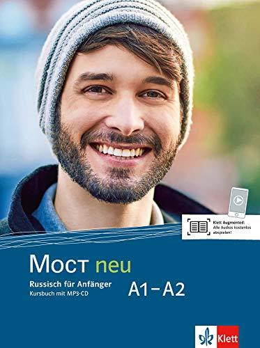 MOCT neu A1-A2: Russisch für Anfänger. Kursbuch + MP3-CD (MOCT neu: Russisch für Anfänger und Fortgeschrittene)