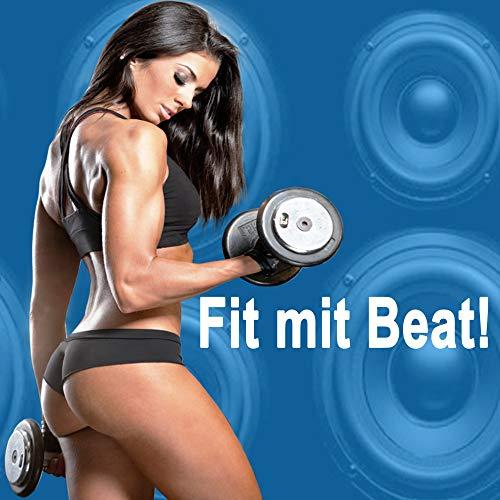 Fit mit Beat - Die Besten Gym Musik für eine kraftvolle und motivierende Fitness, Cardio, Aerobics, Po, Abs, Bodybuilding, Brust Workout Program