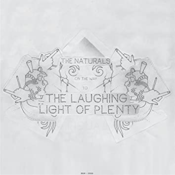 On The Way (To The Laughing Light Of Plenty)