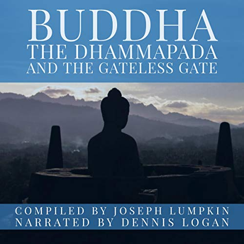 Buddha, the Dhammapada, and the Gateless Gate audiobook cover art