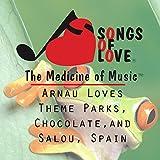 Arnau Loves Theme Parks, Chocolate and Salou, Spain