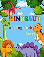 Dinosaur Coloring Book: (Great Gift for Boys & Girls, Ages 4-8)