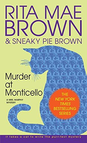 Murder at Monticello: A Mrs. Murphy Mystery (English Edition)