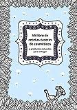Mi libro de recetas caseras de cosméticos y productos naturales para el hogar: Cuaderno de belleza para notar tus recetas de cuidado hecho en casa y ... páginas|Formato 7x10|bonito regalo DIY mujer
