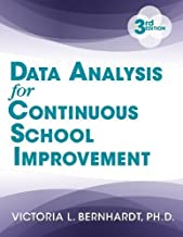 Data Analysis for Continuous School Improvement 3rd edition by Bernhardt, Victoria (2013) Paperback