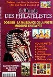 MONDE DES PHILATELISTES (LE) [No 533] du 01/10/1998 - LA NAISSANCE DE LA POSTE MODERNE EN EGYPTE - NOUVEAUTES / SAINT-DIE - UNESCO - CROIX-ROUGE - MEILLEURS VOEUX - CARTES POSTALES / LA REVANCHE DES ANES