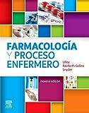 Farmacología y proceso enfermero (9ª ed.)