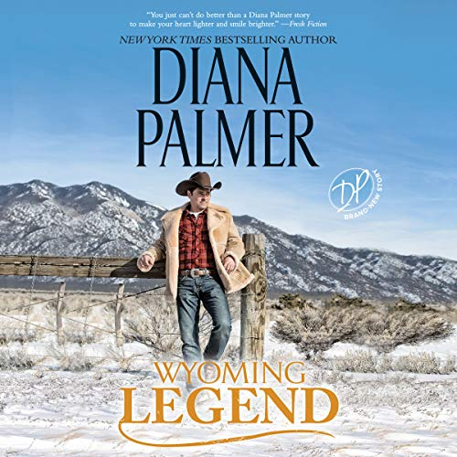 Wyoming Legend                   Written by:                                                                                                                                 Diana Palmer                               Narrated by:                                                                                                                                 Todd McLaren                      Length: 10 hrs and 19 mins     1 rating     Overall 5.0