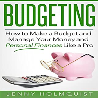 Budgeting: How to Make a Budget and Manage Your Money and Personal Finances Like a Pro                   By:                                                                                                                                 Jenny H                               Narrated by:                                                                                                                                 Rich McVicar                      Length: 42 mins     80 ratings     Overall 4.3
