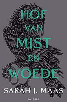 Hof van mist en woede (Hof van doorns en rozen Book 2) van [Sarah J. Maas, Valérie Janssen]