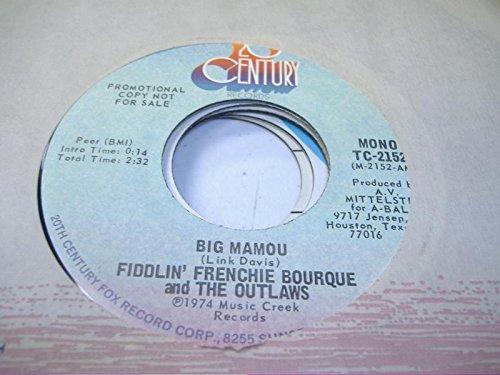 FIDDLIN' FRENCHIE BOURQUE AND THE OUTLAWS 45 RPM Big Mamou / Same