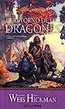 Crónicas de la Dragonlance nº 01/03 El retorno de los dragones: Crónicas de la Dragonlance. Volumen 1