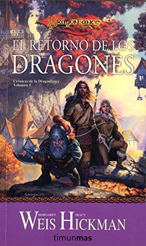 El retorno de los dragones nº 1/3: Crónicas de la Dragonlance. Volumen 1