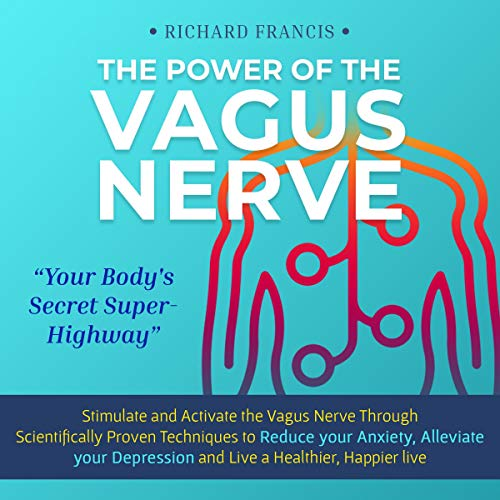 The Power of the Vagus Nerve audiobook cover art