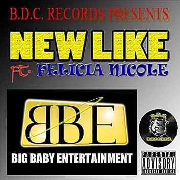New Like (feat. Felicia Nicole)
