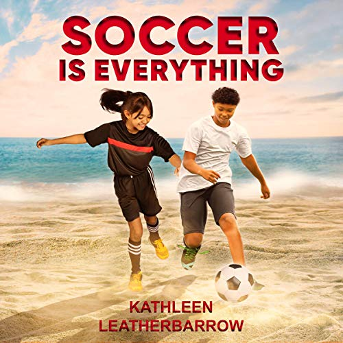 Soccer Is Everything audiobook cover art
