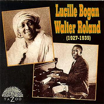 Lucille Bogan & Walter Roland (1927-1935)