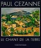 Paul Cezanne - Le Chant de la Terre