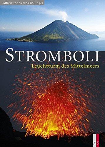 Stromboli - Leuchtturm des Mittelmeers
