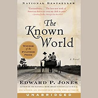 The Known World                   By:                                                                                                                                 Edward P. Jones                               Narrated by:                                                                                                                                 Kevin Free                      Length: 14 hrs and 18 mins     698 ratings     Overall 3.6